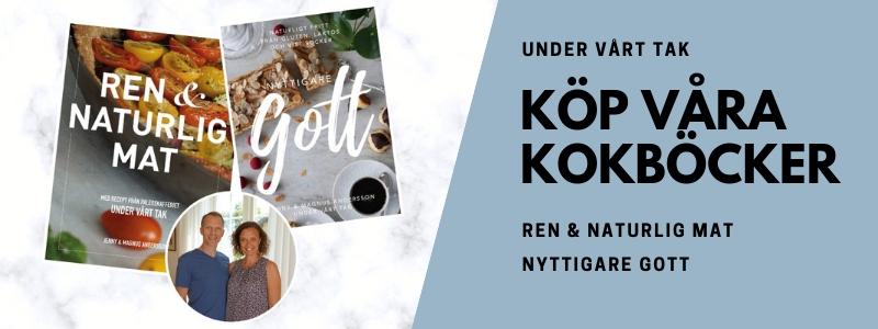 Annons för kokböckerna Ren och naturlig mat och Nyttigare gott